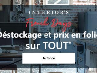 Interior's - French Days : Destockage et prix en Folie sur tout !